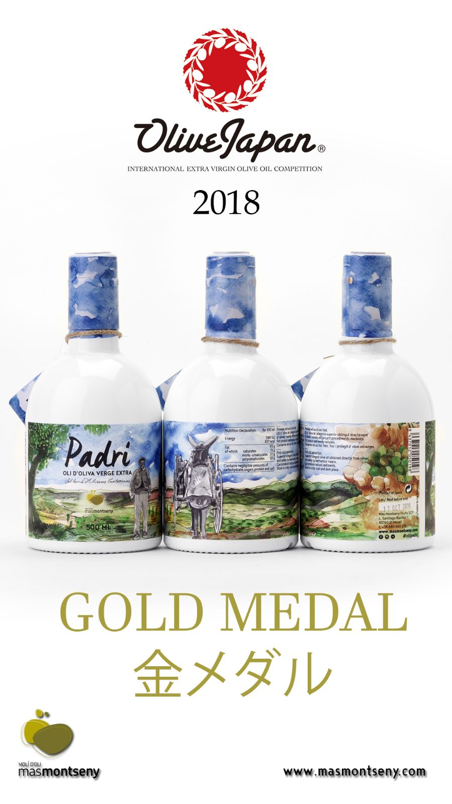 Olive Japan 2018 Gold Padrí ExtraVirgin Olive Oil Centenarian Arbequina